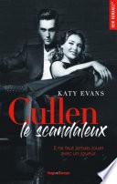 Cullen Le Scandaleux