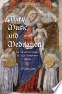 Mary  Music  and Meditation