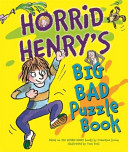 Horrid Henry s Big Bad Puzzle Book