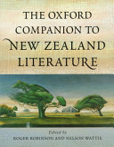 The Oxford Companion to New Zealand Literature Than 1500 Alphabetically Arranged Entries