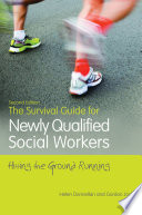 The Survival Guide for Newly Qualified Social Workers  Second Edition