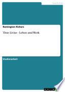 Titus Livius - Leben und Werk