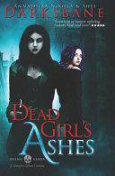 Dead Girl s Ashes Book PDF