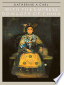 With the Empress Dowager of China