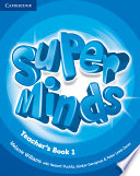 Super Minds Level 1 Teacher s Book