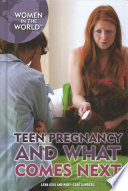 Teen Pregnancy And What Comes Next