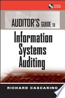 Auditor s Guide to Information Systems Auditing
