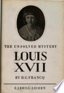 The Unsolved Mystery Louis Xvii Pdf/ePub eBook