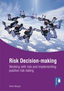Risk Decision Making