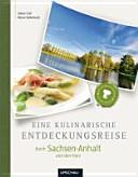 Eine kulinarische Entdeckungsreise durch Sachsen-Anhalt und den Harz