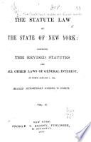 The Statute Law of the State of New York Book PDF