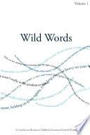 Wild Words   Volume 1
