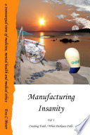 Manufacturing Insanity Vol 1 Creating Truth When Darkness Falls
