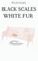 Black Scales White Fur