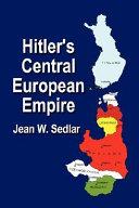 Hitler s Central European Empire 1938 1945