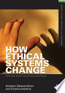 How Ethical Systems Change: Tolerable Suffering and Assisted Dying