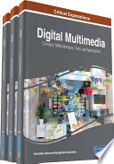 Digital Multimedia  Concepts  Methodologies  Tools  and Applications