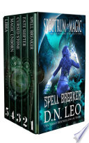 Spectrum of Magic Complete Series  Spell Breaker   Fate Shifter   Cursed Stone   Magic Unborn   Libra