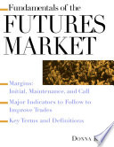 Fundamentals of the Futures Market