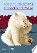 Il secolo dell'orso