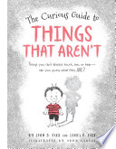 The Curious Guide to Things That Aren t