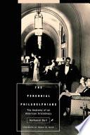 The Perennial Philadelphians