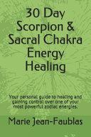 30 Day Scorpion Sacral Chakra Energy Healing