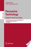Ebook Persuasive Technology: Design for Health and Safety Epub Magnus Bang,Eva L. Ragnemalm Apps Read Mobile