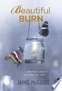 Beautiful Burn De La Nuit Et Des