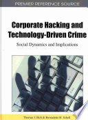 Corporate Hacking and Technology driven Crime