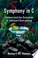 Book Symphony in C  Carbon and the Evolution of  Almost  Everything