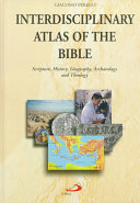 Interdisciplinary atlas of the Bible