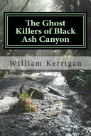 The Ghost Killers of Black Ash Canyon