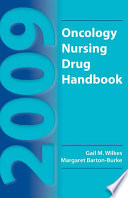 2009 Oncology Nursing Drug Handbook