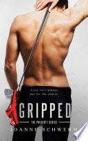 Gripped A Prescott Novel