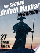 The Second Ardath Mayhar MEGAPACK    27 Science Fiction   Fantasy Tales