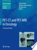 PET CT and PET MRI in Oncology