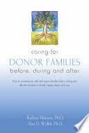Caring for Donor Families Experience And Grief Education This Revised Second