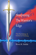 Sharpening the Warrior s Edge