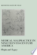Medical Malpractice In Nineteenth Century America
