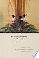 Le Havre colonial de 1880 à 1960