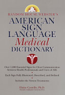 Random House Webster s American Sign Language Medical Dictionary