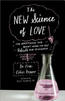 The New Science of Love