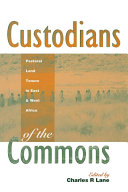 Custodians of the Commons Within The Developing Nations Of Africa The Book