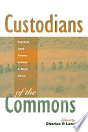 Custodians of the Commons Within The Developing Nations Of Africa The