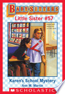 Karen s School Mystery  Baby Sitters Little Sister  57
