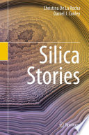 Silica Stories