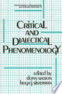 Critical and Dialectical Phenomenology
