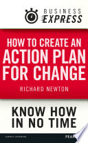 Business Express How To Create An Action Plan For Change