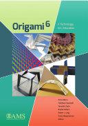 Origami${}^6$: II. Technology, Art, Education